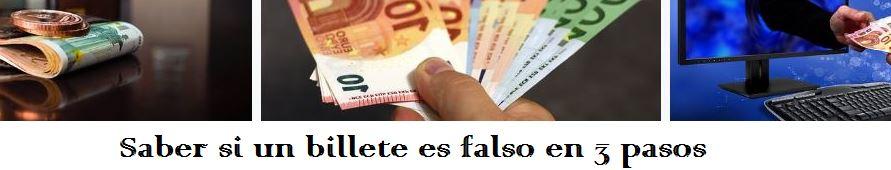 saber si un billete es falso en 3 pasos